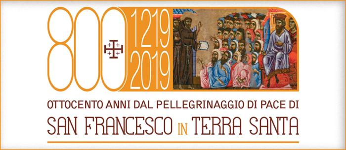 800 Anni dal Pellegrinaggio di Pace di San Francesco in Terra Santa