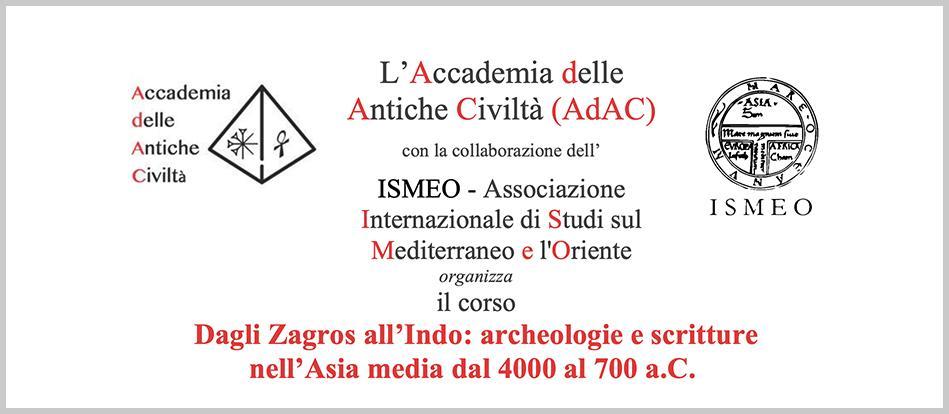 Dagli Zagros all'Indo: archeologie e scritture nell'Asia media dal 4000 al 700 a.C.