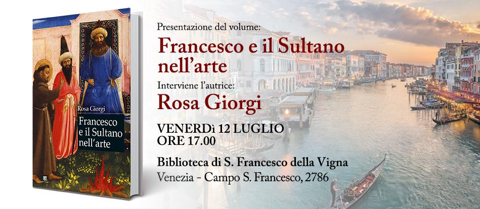 A Venezia san Francesco e il sultano nell'arte