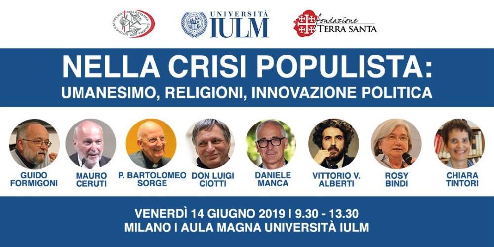 Nella crisi populista: umanesimo, religioni, innovazione politica